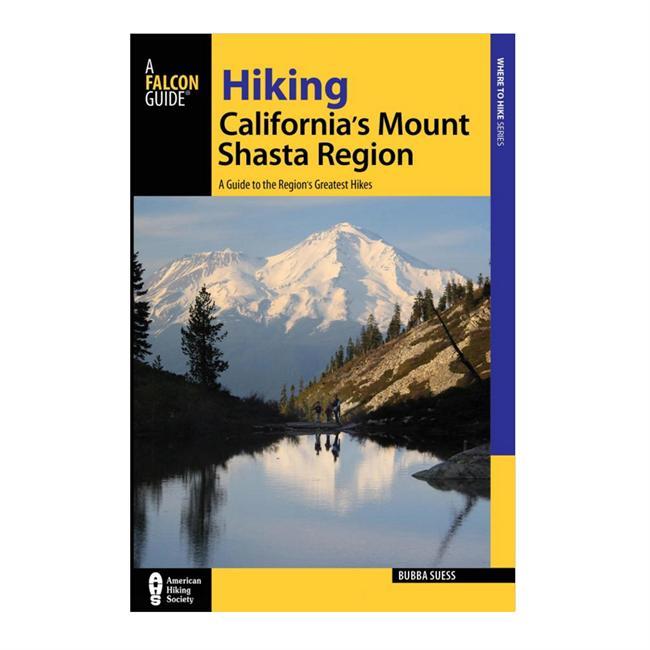 Falcon Guides Hiking California's Mount Shasta Region