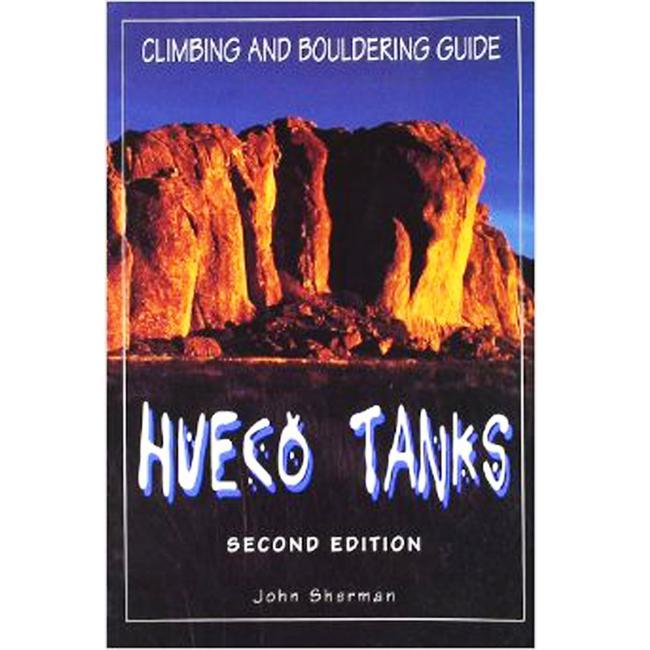 Chockstone Press Hueco Tanks Climbing and Bouldering Guide