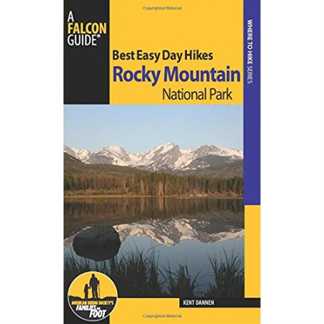 Falcon Guides Best Easy Day Hikes: Rocky Mountain National Park