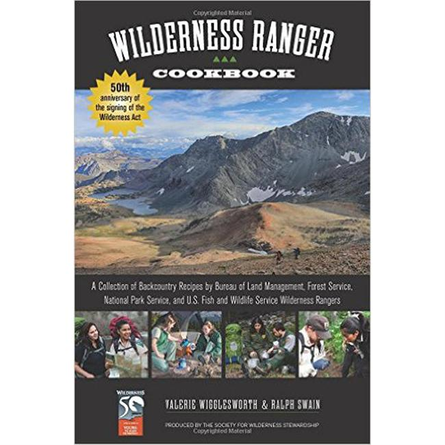 Wilderness Press Wilderness Ranger Cookbook