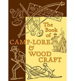 David R. Godine Publisher The Book of Camp-Lore & Woodcraft