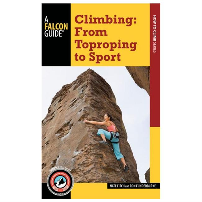 photo: Falcon Guides Climbing: From Toproping To Sport climbing book