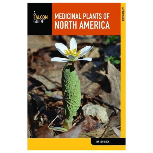 Falcon Guides Medicinal Plants of North America