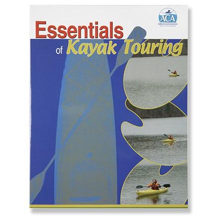 American Canoe Association Essentials of Kayak Touring