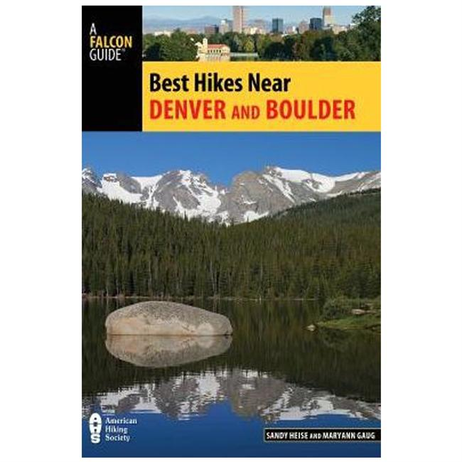 Falcon Guides Best Hikes Near Denver and Boulder