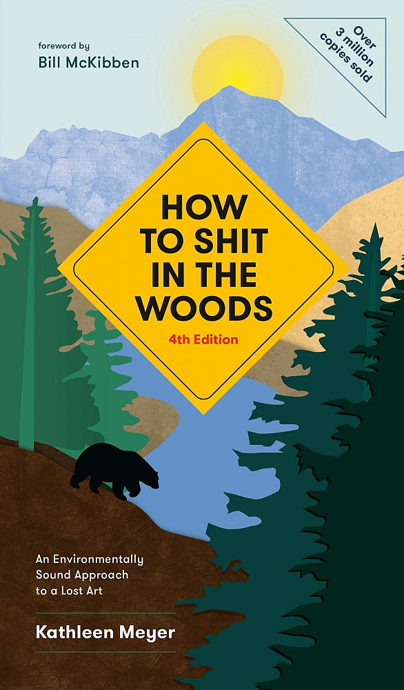 photo: Ten Speed Press How to Shit in the Woods camping/hiking/backpacking book