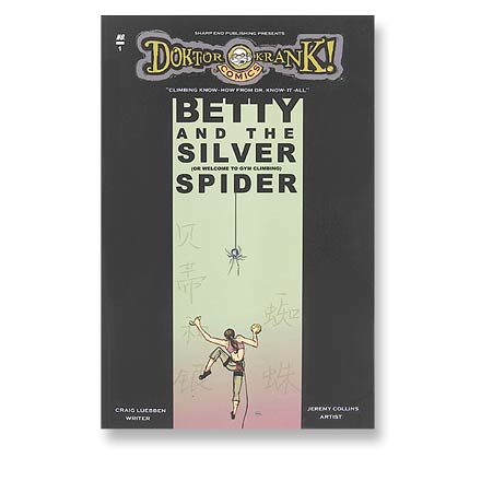 Sharp End Publishing Betty and the Silver Spider - An Introduction to Gym Climbing