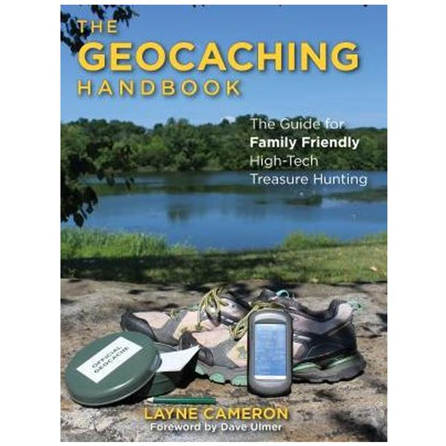 Falcon Guides The Geocaching Handbook