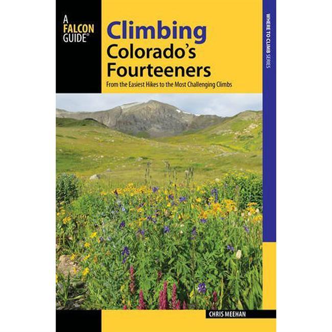 photo: Falcon Guides Climbing Colorado's Fourteeners us mountain states guidebook