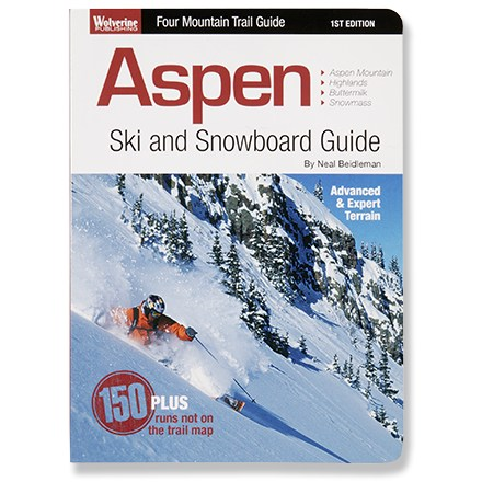 Wolverine Publishing Aspen Ski and Snowboard Guide: Advanced and Expert Terrain
