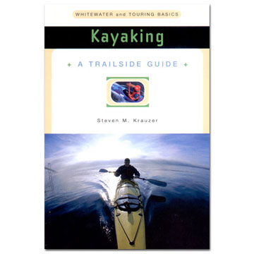 AlpenBooks Kayaking: WW and Touring Basics