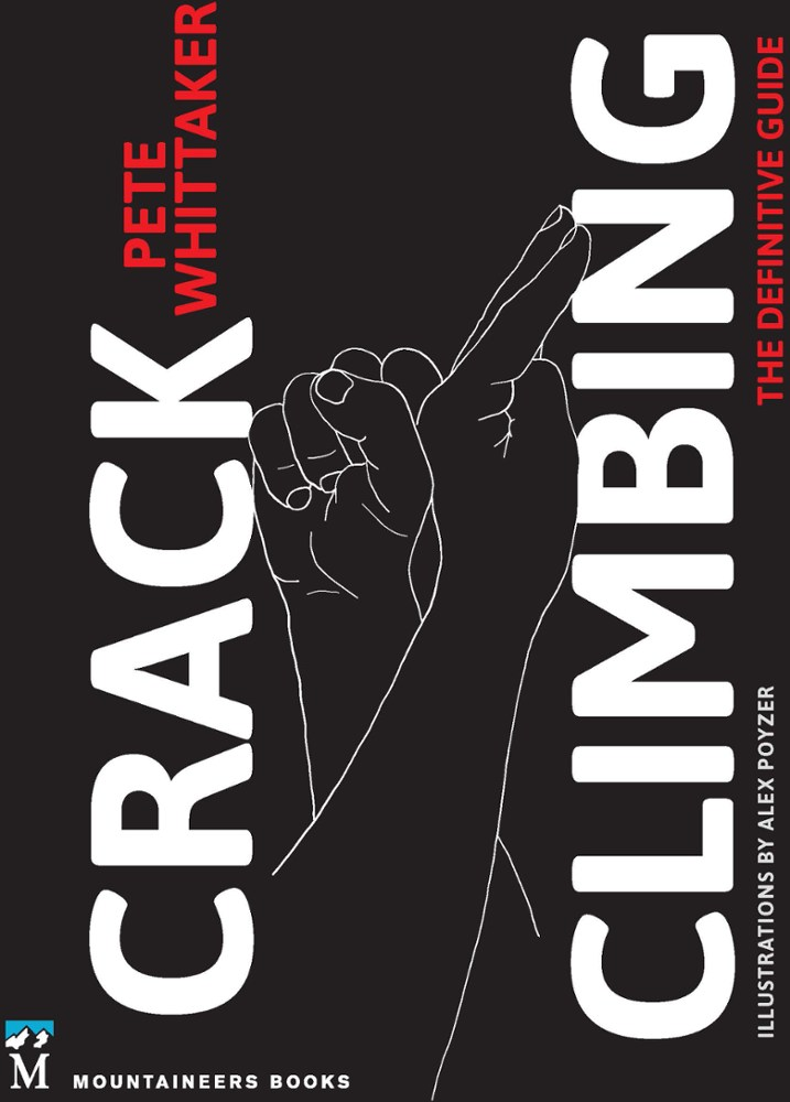 photo: The Mountaineers Books Crack Climbing: The Definitive Guide climbing book