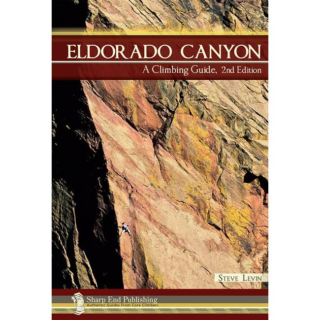 Sharp End Publishing Eldorado Canyon: A Climbing Guide