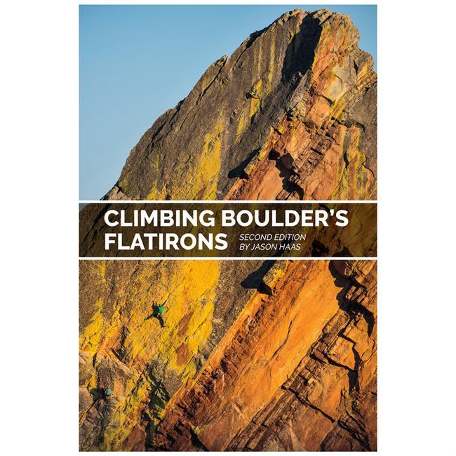 Sharp End Publishing Climbing Boulder's Flatirons