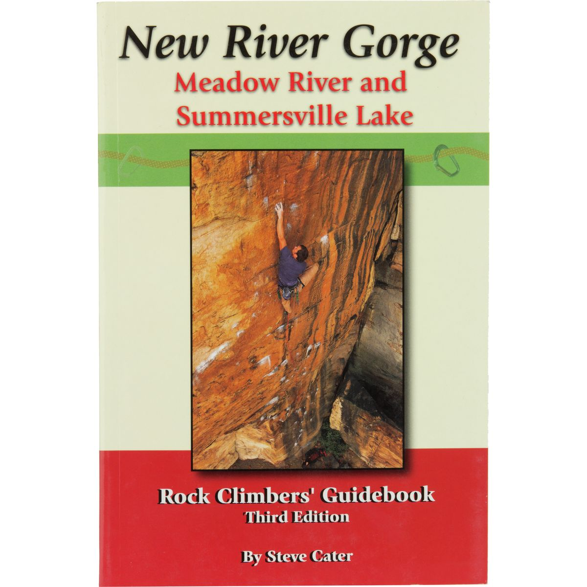 King Coal Propaganda Publishing New River Gorge Meadow River and Summersvill Lake Rock Climbers' Guidebook