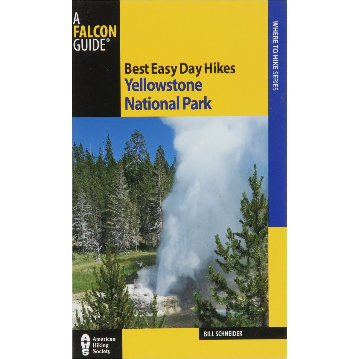 National Geographic Best Easy Day Hikes: Yellowstone