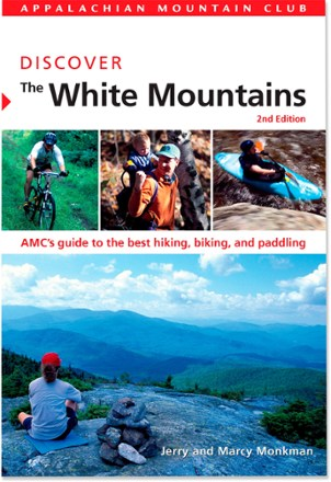 Appalachian Mountain Club Discover the White Mountains of New Hampshire