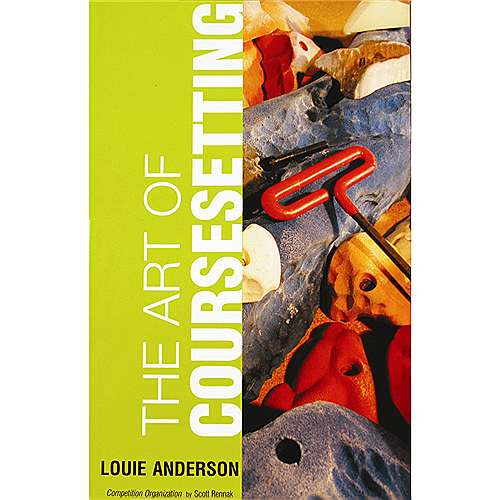photo: Louie Anderson The Art of Course Setting climbing book