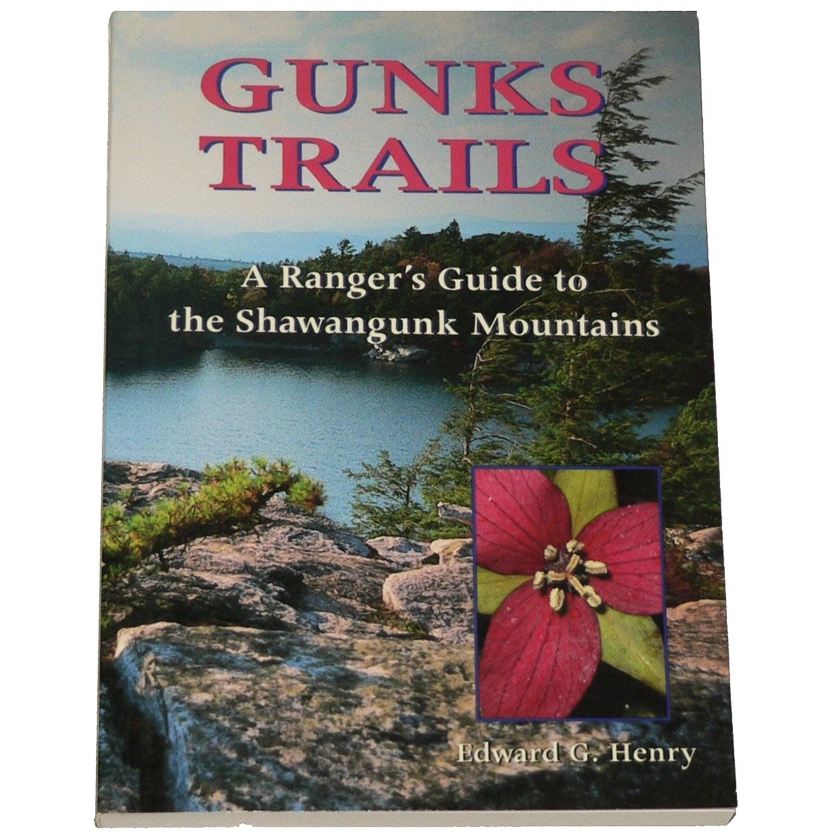 Black Dome Press Gunks Trails: A Ranger's Guide to the Shawangunk Mountains