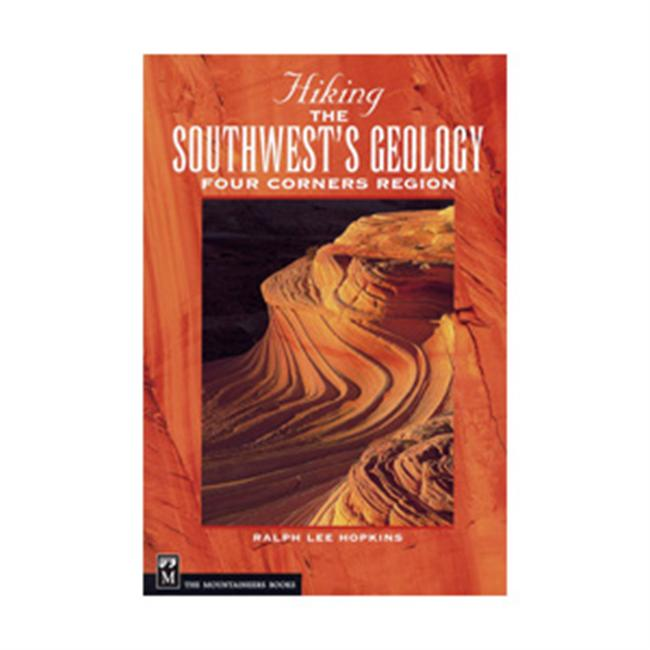 The Mountaineers Books Hiking the Southwest's Geology - Four Corners Region