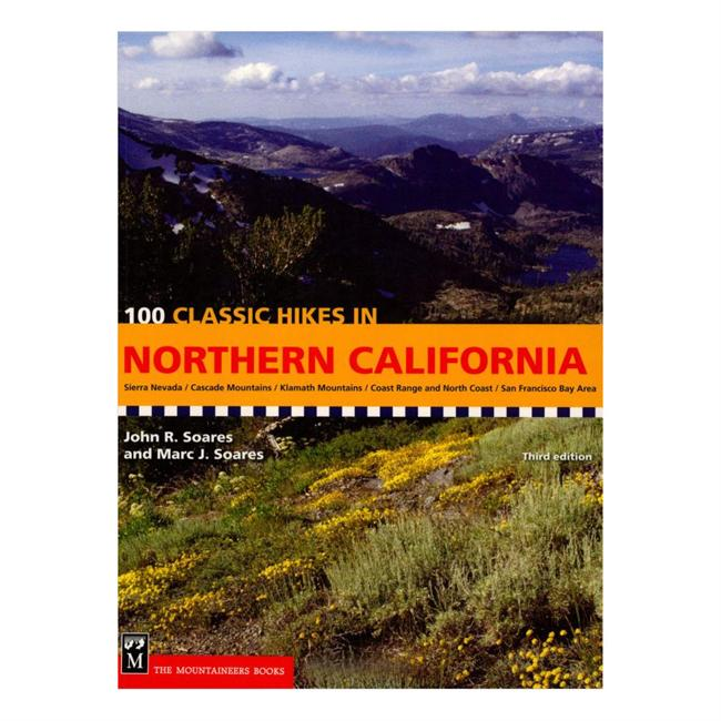 The Mountaineers Books 100 Classic Hikes in Northern California
