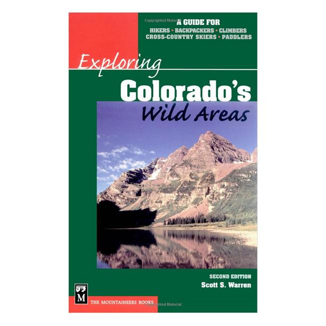 The Mountaineers Books Exploring Colorado's Wild Areas