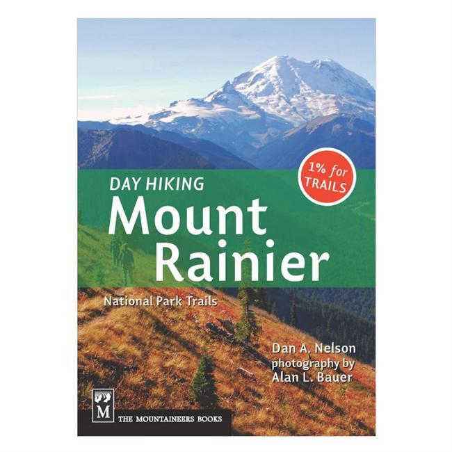 The Mountaineers Books Day Hiking Mount Rainier