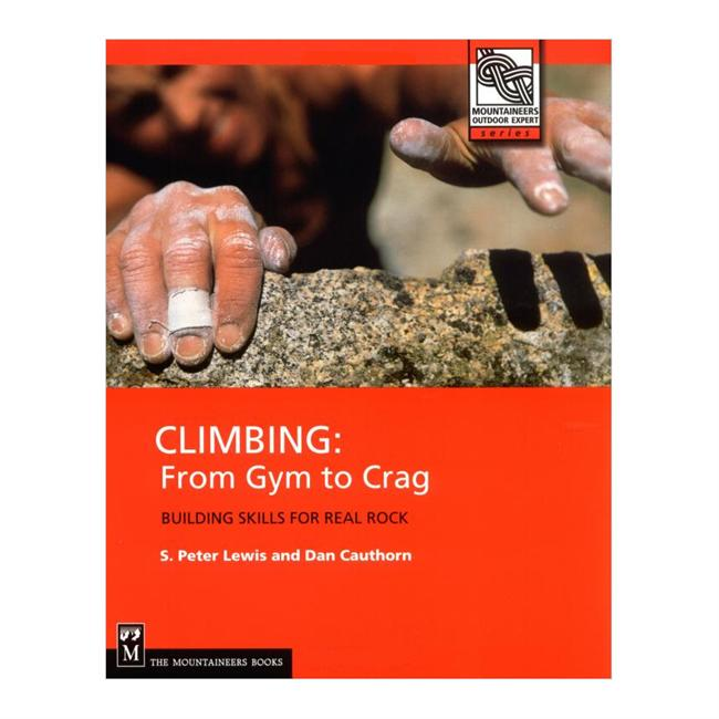 photo: The Mountaineers Books Climbing: From Gym To Crag climbing book