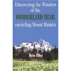 photo: Dunamis House Discovering the Wonders of the Wonderland Trail: Encircling Mount Rainier us pacific states guidebook