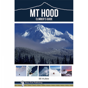 Sharp End Publishing Mt Hood Climber's Guide