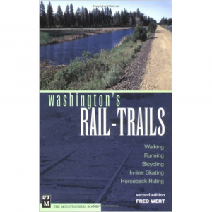 The Mountaineers Books Washington's Rail-Trails - Walking, Running, Bicycling, In-Line Skating, Horseback Riding