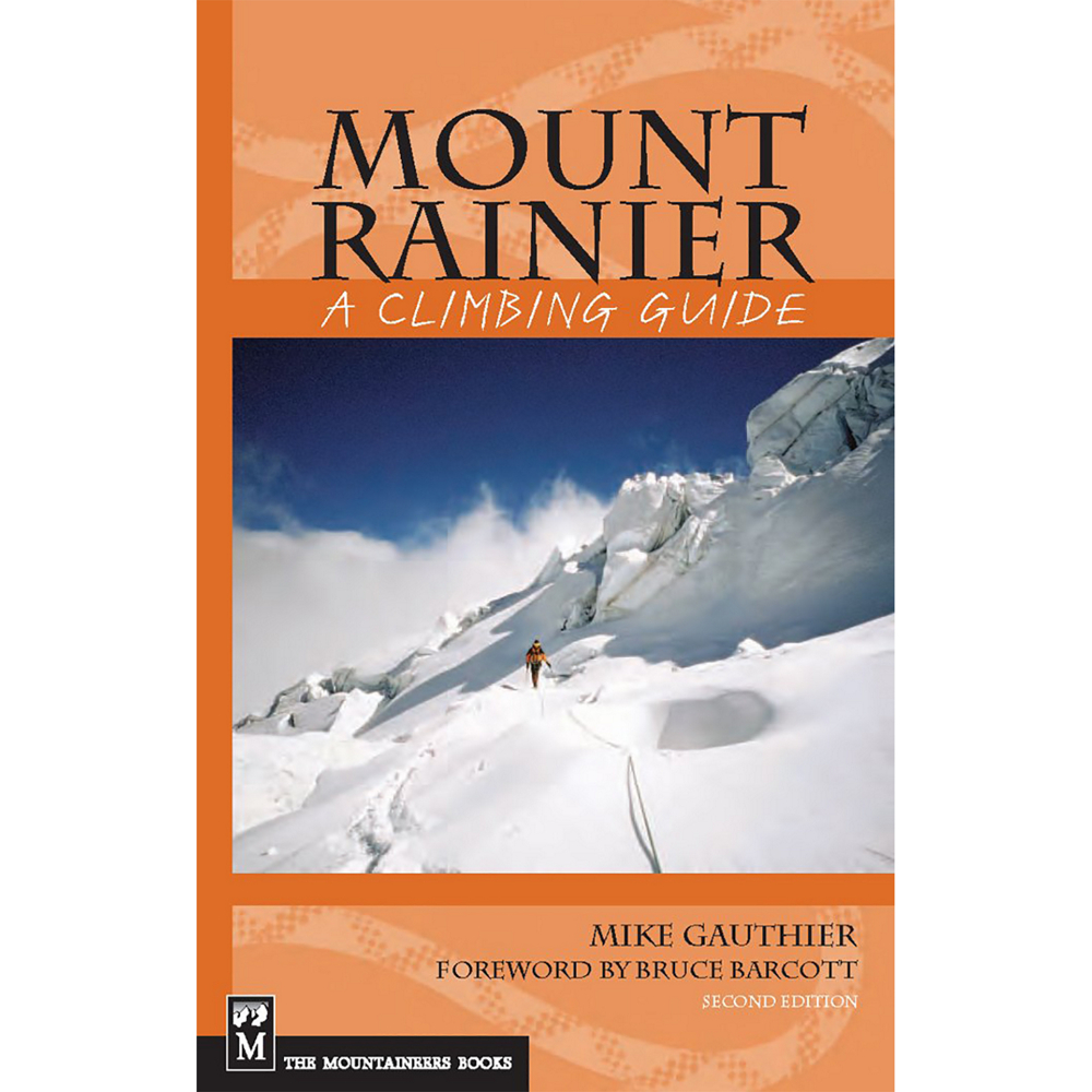 photo: The Mountaineers Books Mt. Rainier - A Climbing Guide us pacific states guidebook