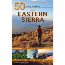 National Geographic 50 Classic Day Hikes of the Eastern Sierra