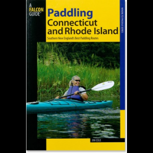 Falcon Guides Paddling Connecticut and Rhode Island