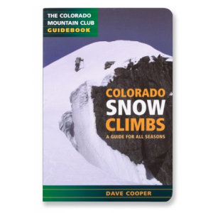 photo: The Mountaineers Books Colorado Snow Climbs: A Guide for All Seasons us mountain states guidebook