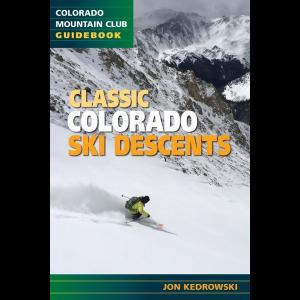 Colorado Mountain Club Press Classic Colorado Ski Descents