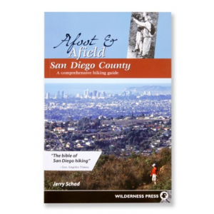 photo: Wilderness Press Afoot and Afield San Diego County us pacific states guidebook