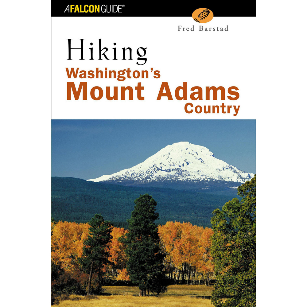 Falcon Guides Hiking Washington's Mount Adams Country