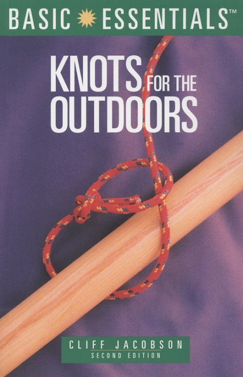 Falcon Guides Basic Essentials: Knots for the Outdoors