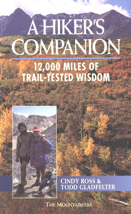 The Mountaineers Books A Hiker's Companion
