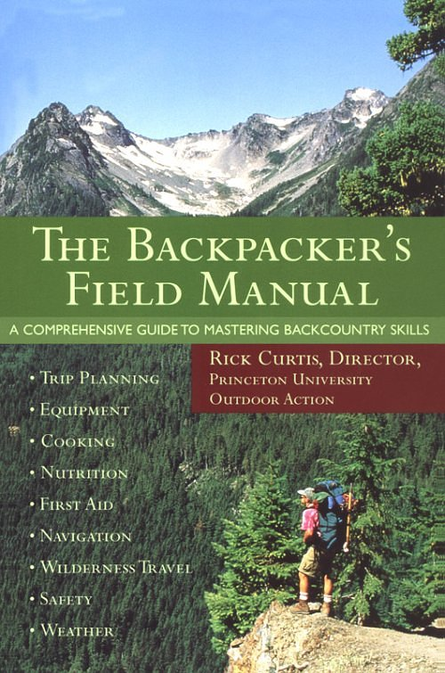 Three Rivers Press The Backpacker's Field Manual