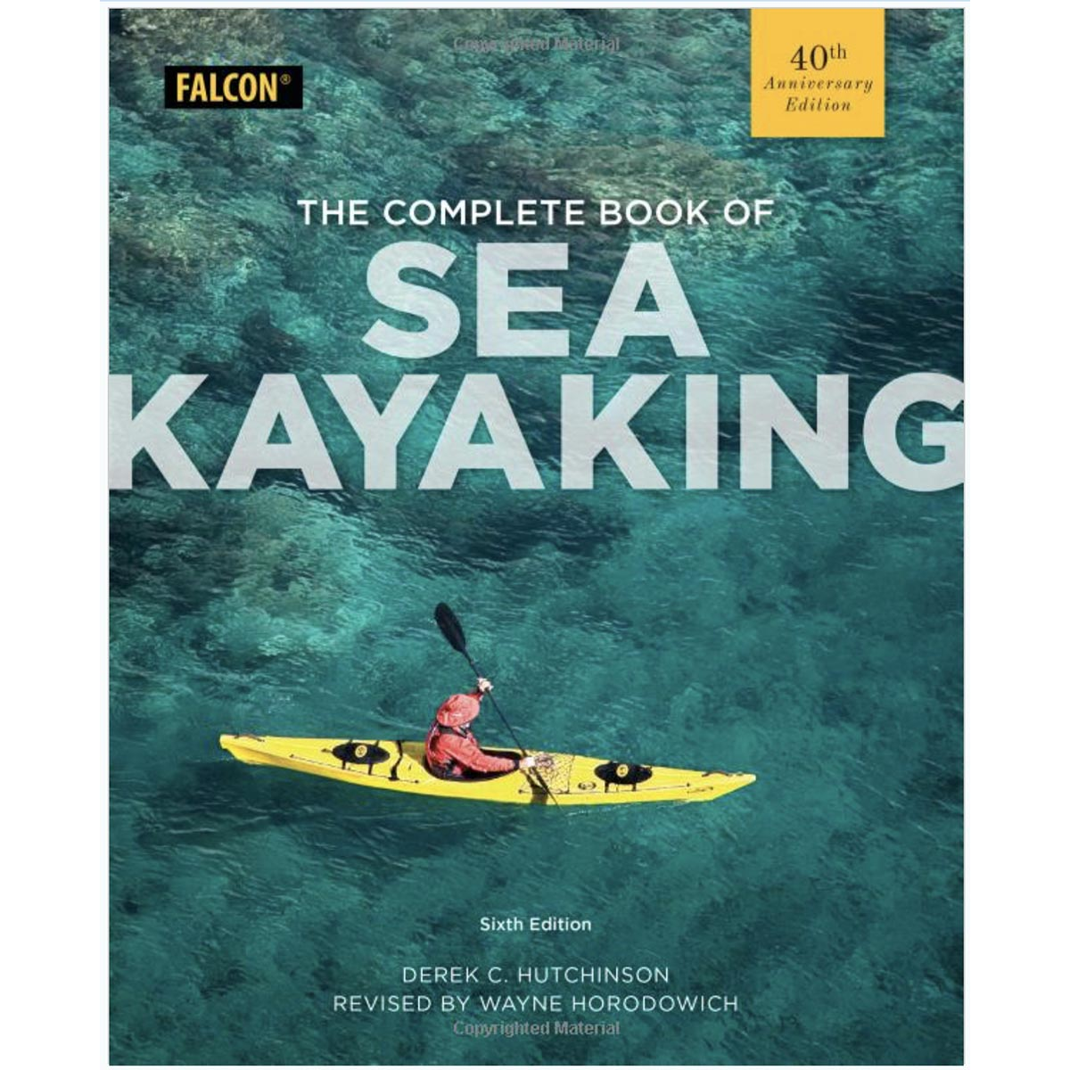 photo: Falcon Guides The Complete Book of Sea Kayaking paddling book