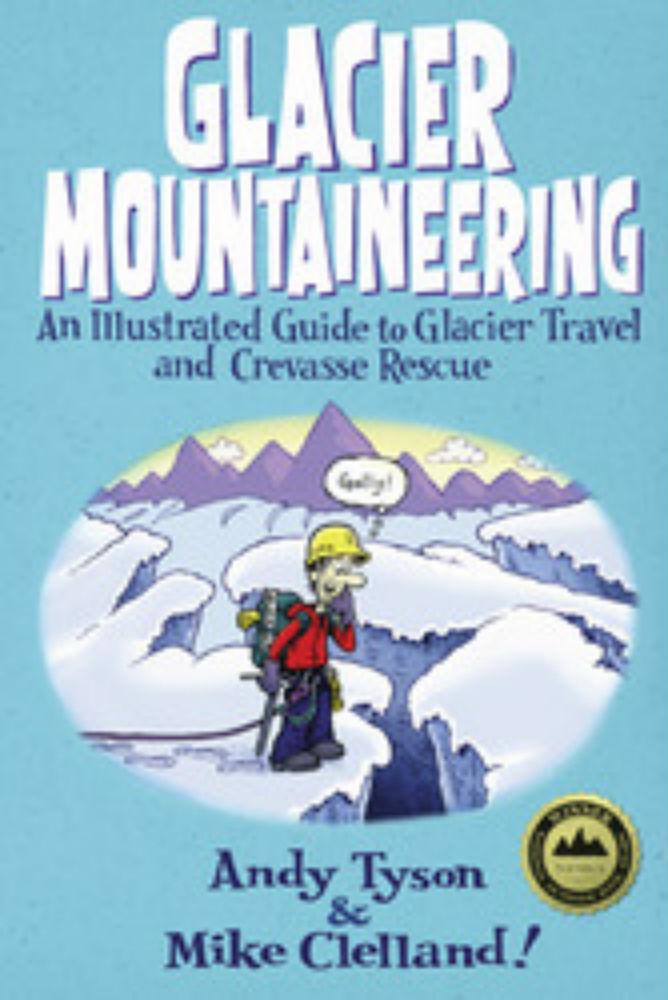 photo: Falcon Guides Glacier Mountaineering climbing book