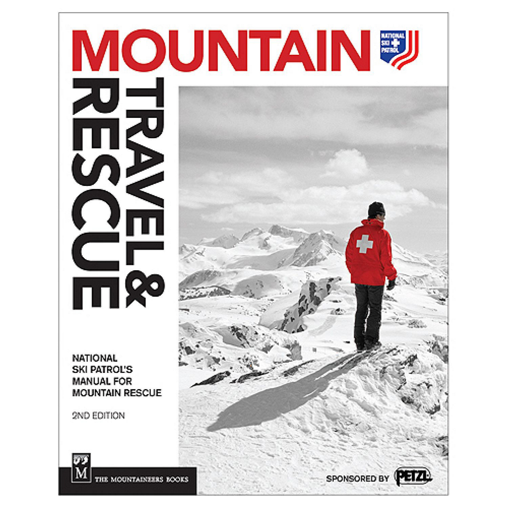 The Mountaineers Books Mountain Travel & Rescue