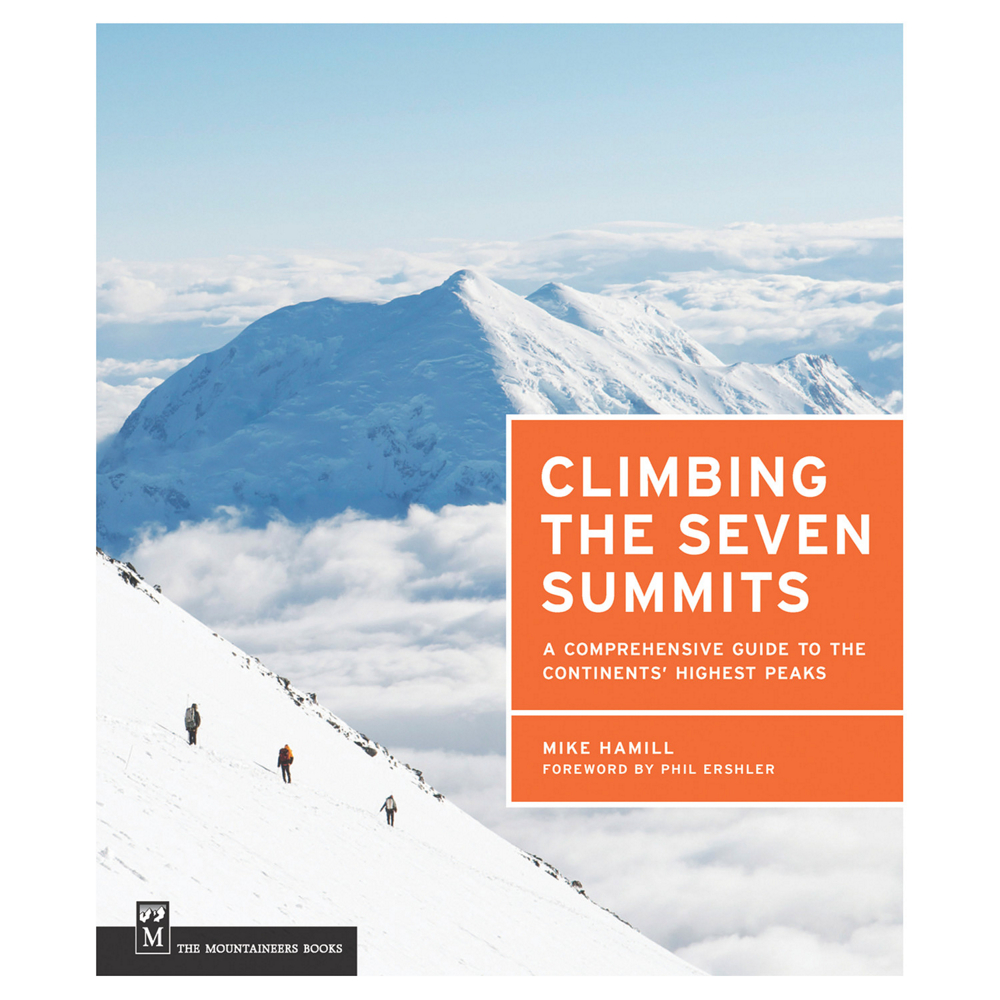The Mountaineers Books Climbing Seven Summits