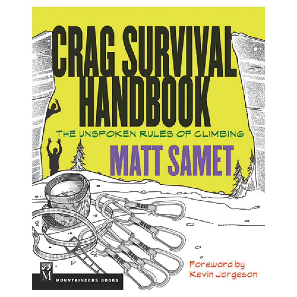 The Mountaineers Books Crag Survival Handbook