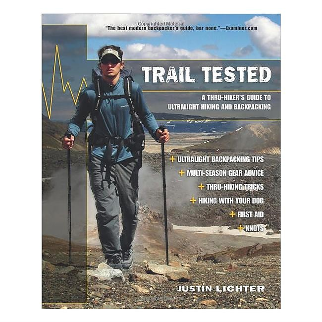 photo: Justin Lichter Trail Tested: A Thru-Hiker's Insights Into Hiking and Backpacking camping/hiking/backpacking book