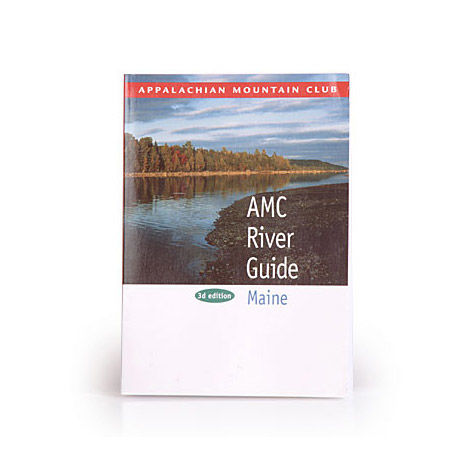 photo: Appalachian Mountain Club River Guide Maine us northeast guidebook