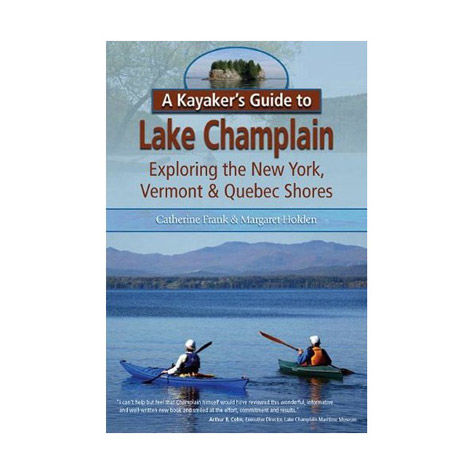 Black Dome Press A Kayaker's Guide to Lake Champlain