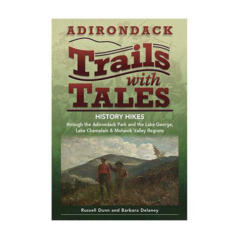 Black Dome Press Adirondack Trails with Tales